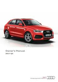 2017 audi q3 u2014 owner u0027s manual u2013 236 pages u2013 pdf