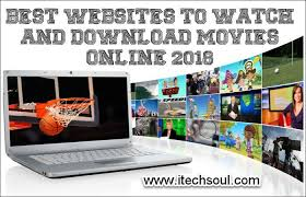 best websites to watch and download movies online 2018 itechsoul