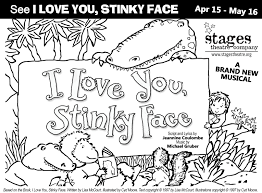 i love you stinky face stages theatre company