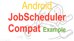 android api 21 257 android scheduler exle compat api 21