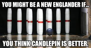 Bowling Meme - favorite new england candlepin bowling alleys new england today