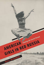 amazon com american girls in red russia chasing the soviet dream