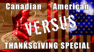 canadian thanksgiving vs american thanksgiving