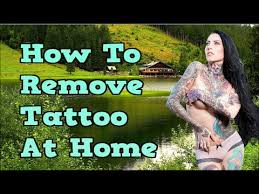 how to remove tattoo at home best tattoo removal method tattoo