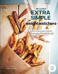 cuisiner simple ma cuisine simple weight watchers livre à prix
