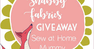 sew at home mummy welcoming shabby fabrics back as a sponsor and