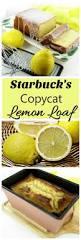 copycat recipe starbucks lemon loaf recipes just 4u