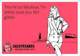 e cards you re so fabulous sassy ecards on imgfave