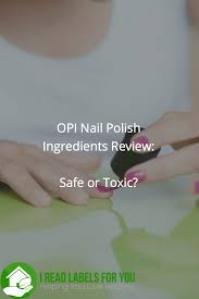 opi nail polish ingredients review i read labels for you