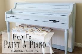 How To Paint A Table by How To Paint A Piano Find It Make It Love It