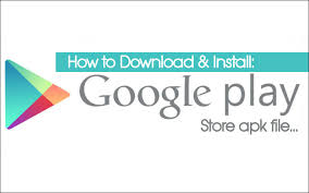 how to and install play store app manually - Play Store App Apk
