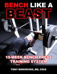 Bench Without A Spotter 10 Keys To A Big Bench Press Part 1 Bonvec Strength