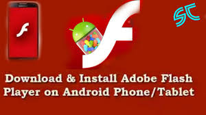how to get adobe flash player on android how to install flash player on android device