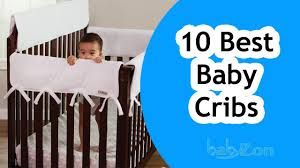 Convertible Crib Reviews by Best Baby Cribs 2016 Top 10 Baby Cribs Baby Cribs Reviews