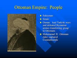 Ottoman Ruler New Empires In Asia The Ottoman Empire Vocabulary Ottoman Empire