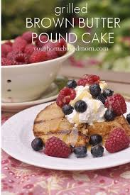 grilled brown butter pound cake