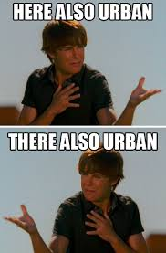Meme Urban - here there urban zac efron meme cilisos current issues tambah pedas