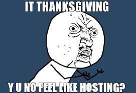 Thanksgiving Meme Funny - thanksgiving meme 2017 funny thanksgiving memes