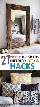 home design hacks 27 need to interior design hacks