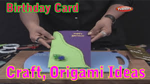 birthday card learn craft for kids origami for children