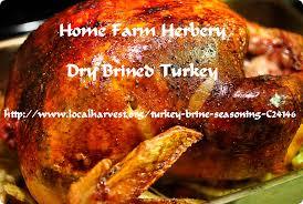 and flavor turkey brine our home farm herbery turkey brine seasoning will give your turkey