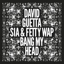 David Guetta Bad Ultratop Be David Guetta Feat Sia U0026 Fetty Wap Bang My Head