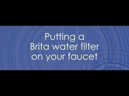 Brita Water Filter Faucet Adapter Putting A Brita Water Filter On Your Faucet Youtube