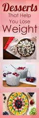 desserts that help you lose weight healthy eating healthy food