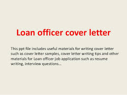 sample letter to loan officer loan officer cover letter 1 638 jpg cb 1393126621