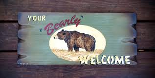 custom welcome sign bear sign your bearly welcome rustic