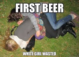 Wasted Meme - white girl wasted memes quickmeme