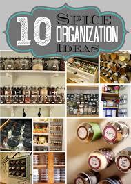 Spice Cabinet Organization 10 Spice Organization Tips