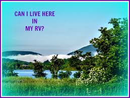 can i live in an rv on my property axleaddict