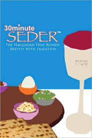 30 minute seder the haggadah that blends brevity with tradition