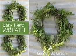 herb wreath easy to make fresh herb wreath garden up green