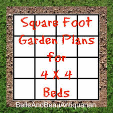 belle u0026 beau antiquarian square foot garden plans for 4 x 4 beds