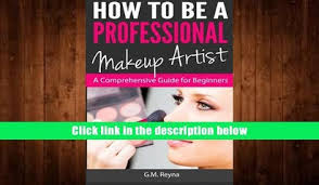 How To Be A Professional Makeup Artist How To Be A Professional Makeup Artist Comprehensive Guide For