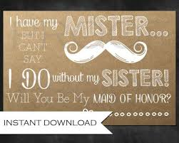 Asking Maid Of Honor Poem Rustic Bridesmaid Ask For The Sister Will You Be My Maid Of