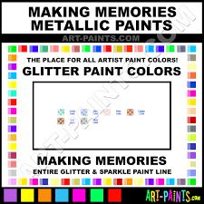 making memories metallic glitter paint colors making memories
