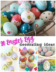 Easter Egg Decorating Idea 20 of the best easter egg decorating ideas u2013 it u0027s a lovely life