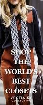 Louis Vuitton Clothes For Women 1690 Best Street Style The Ladies Images On Pinterest Street