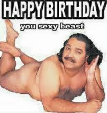 Naughty Birthday Memes - pin by carol adams on birthday memes pinterest birthdays happy