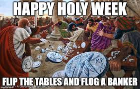 Flipping Tables Meme - jesus table flipping christ imgflip