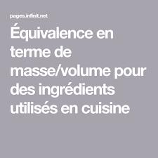 terme cuisine équivalence en terme de masse volume pour des ingrédients utilisés