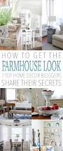 Home Decor Bloggers by How To Get The Farmhouse Look 7 Top Home Decor Bloggers Share