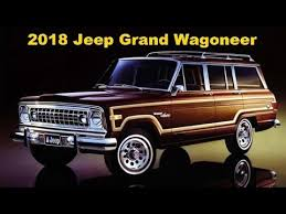 2018 jeep grand wagoneer interior 2018 jeep grand wagoneer exterior and interior youtube