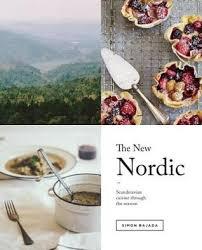simon cuisine the nordic scandinavian cuisine through the seasons by simon bajada