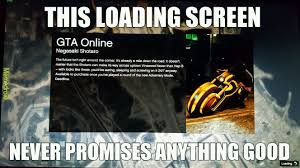 Loading Meme - gta v online loading screens meme by planet819 memedroid