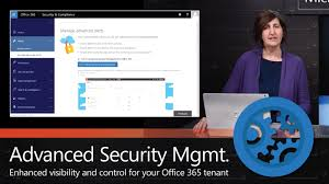 introducing advanced security management for office 365 youtube