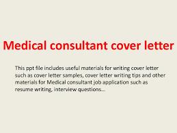 medicalconsultantcoverletter 140306003523 phpapp01 thumbnail 4 jpg cb u003d1394066148